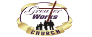 Greater Works Church